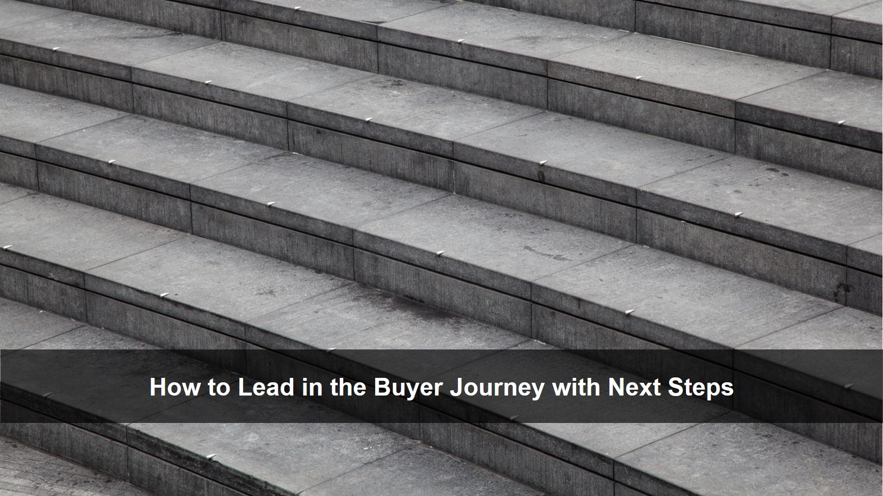 Blog 20190424 - Lead with Next Steps 16x9