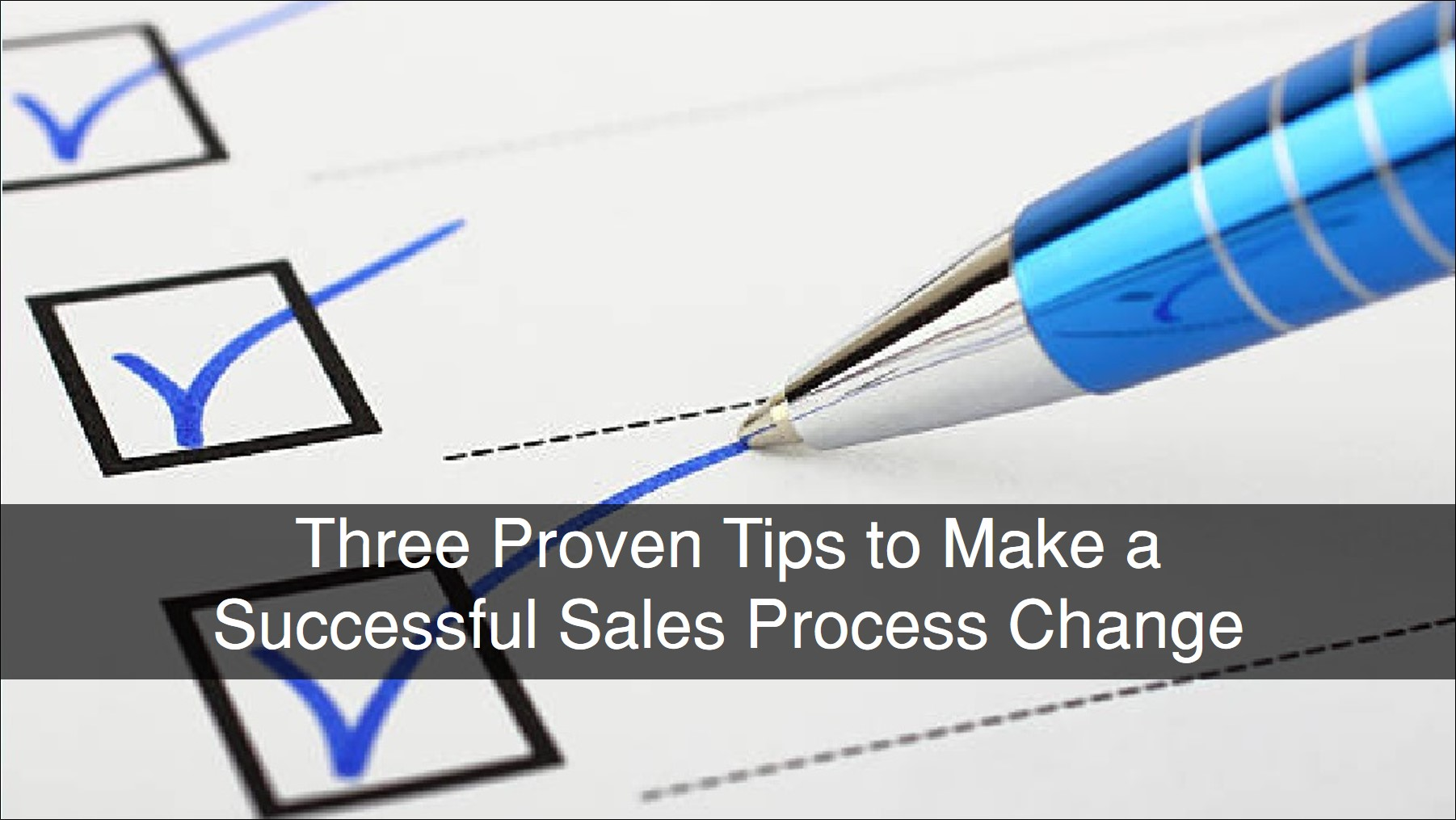 Blog 20190612 - 3 Elements of Sales Process Change