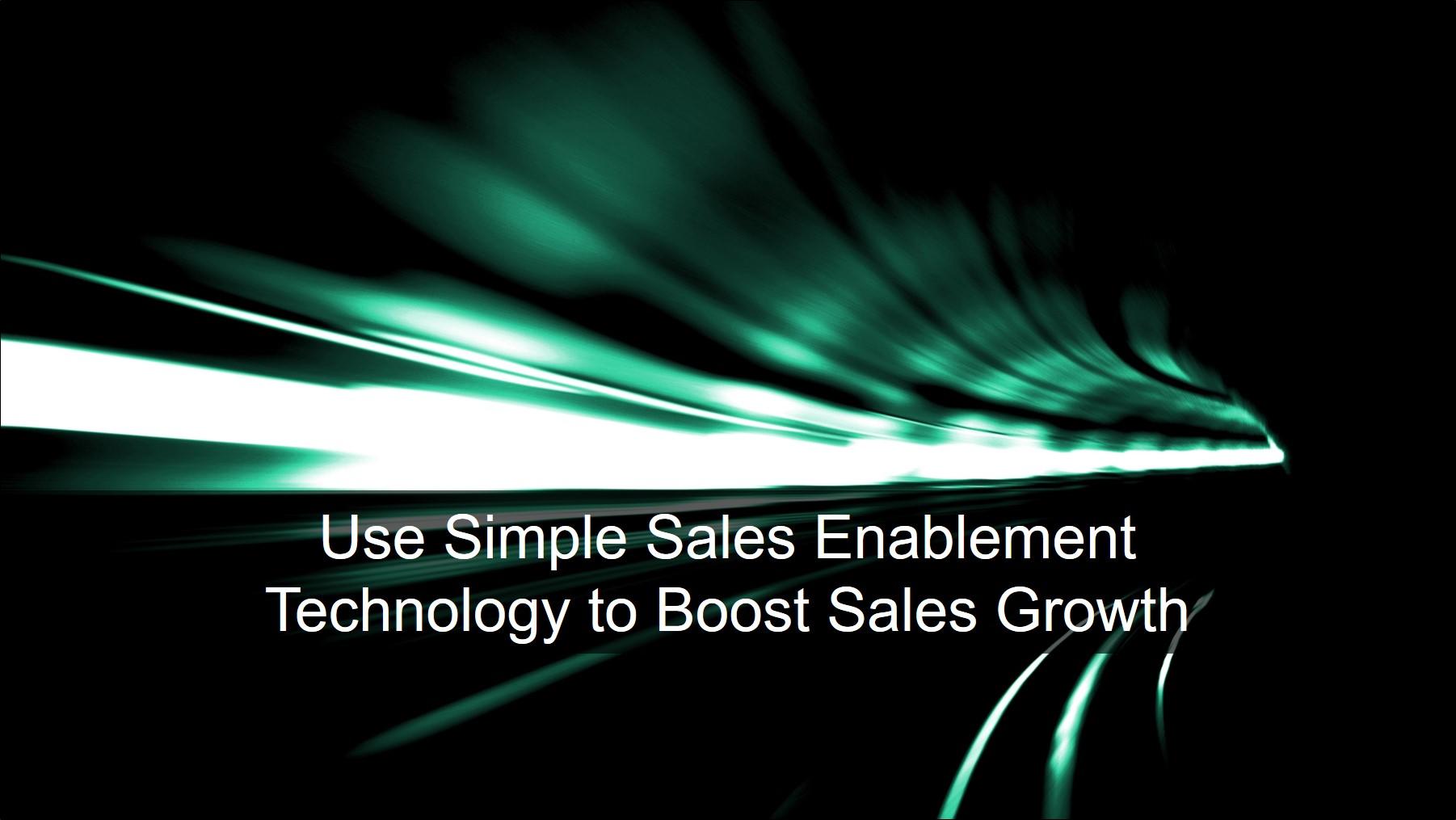 Blog 20190626 - Simple Sales Enablement