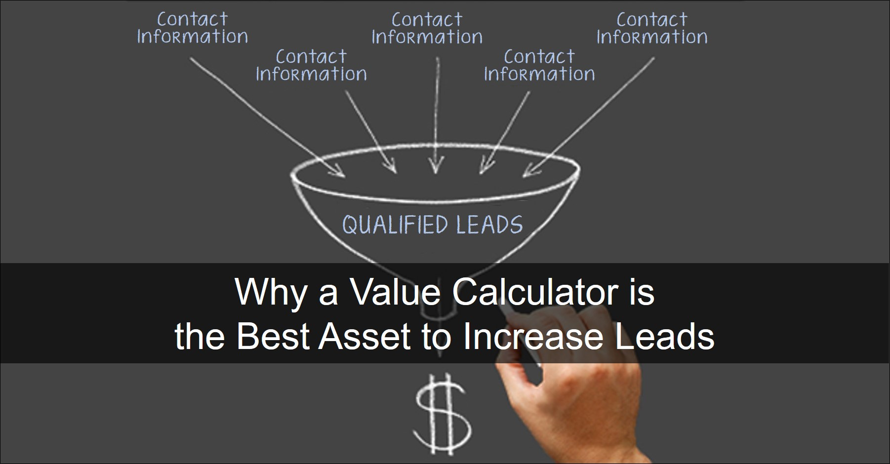 Value Calculator can Increase Leads
