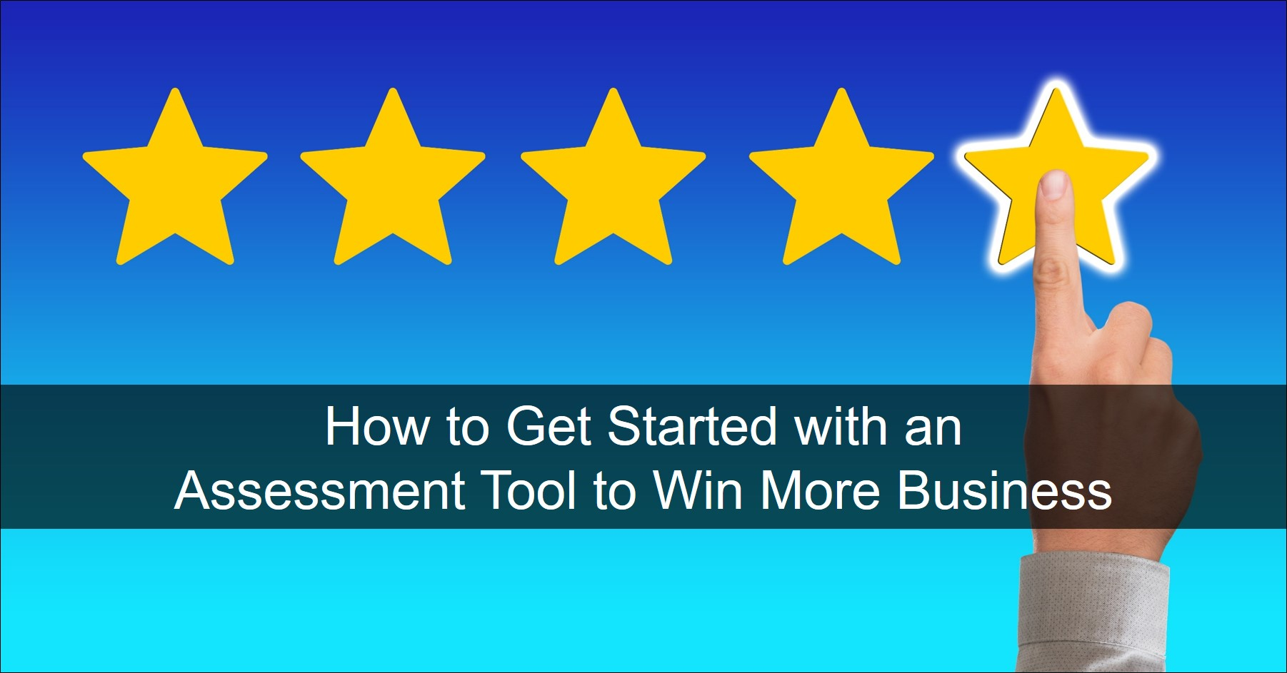Get going with an assessment tool to grow sales