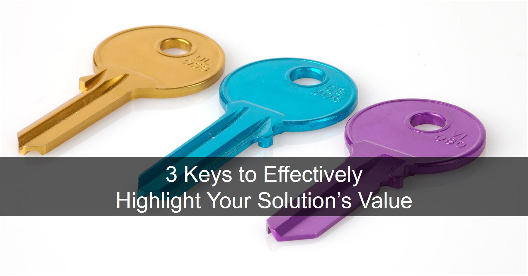 3 Keys to Highlight B2B Business Value