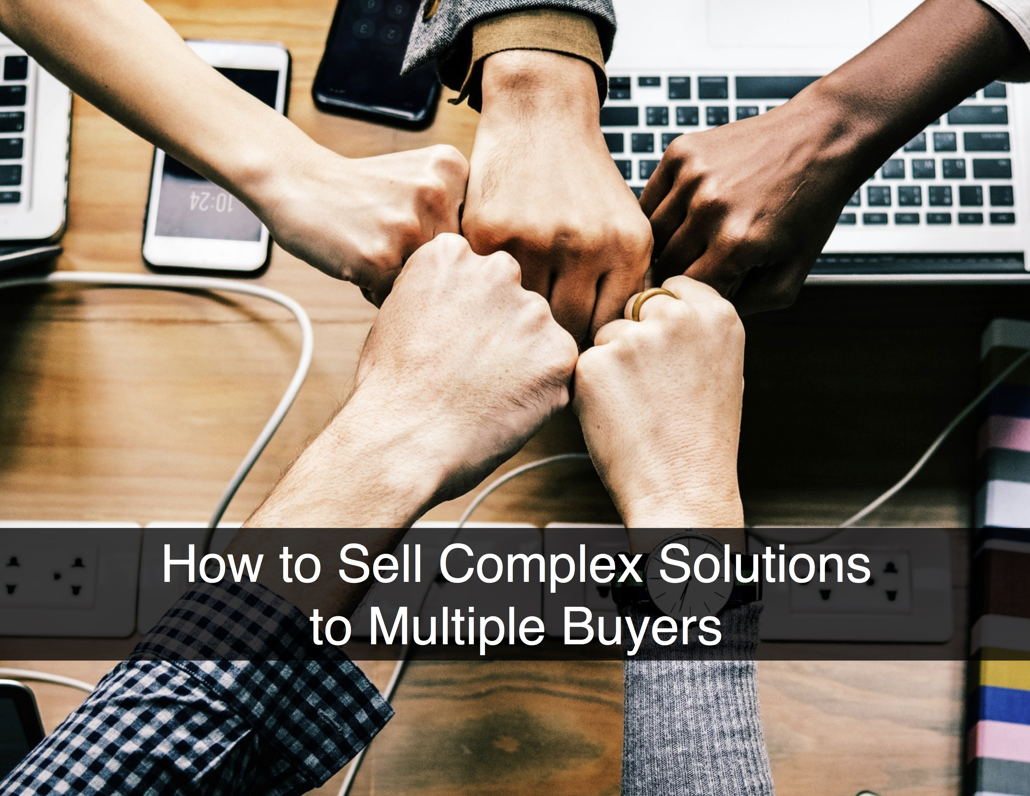 Complex Sale to Multiple People Text