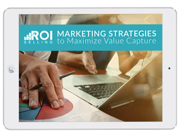 Maximize Value Capture