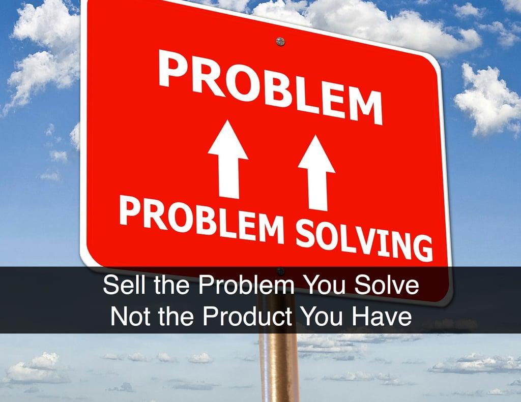 Sell Problem You Solve.jpg