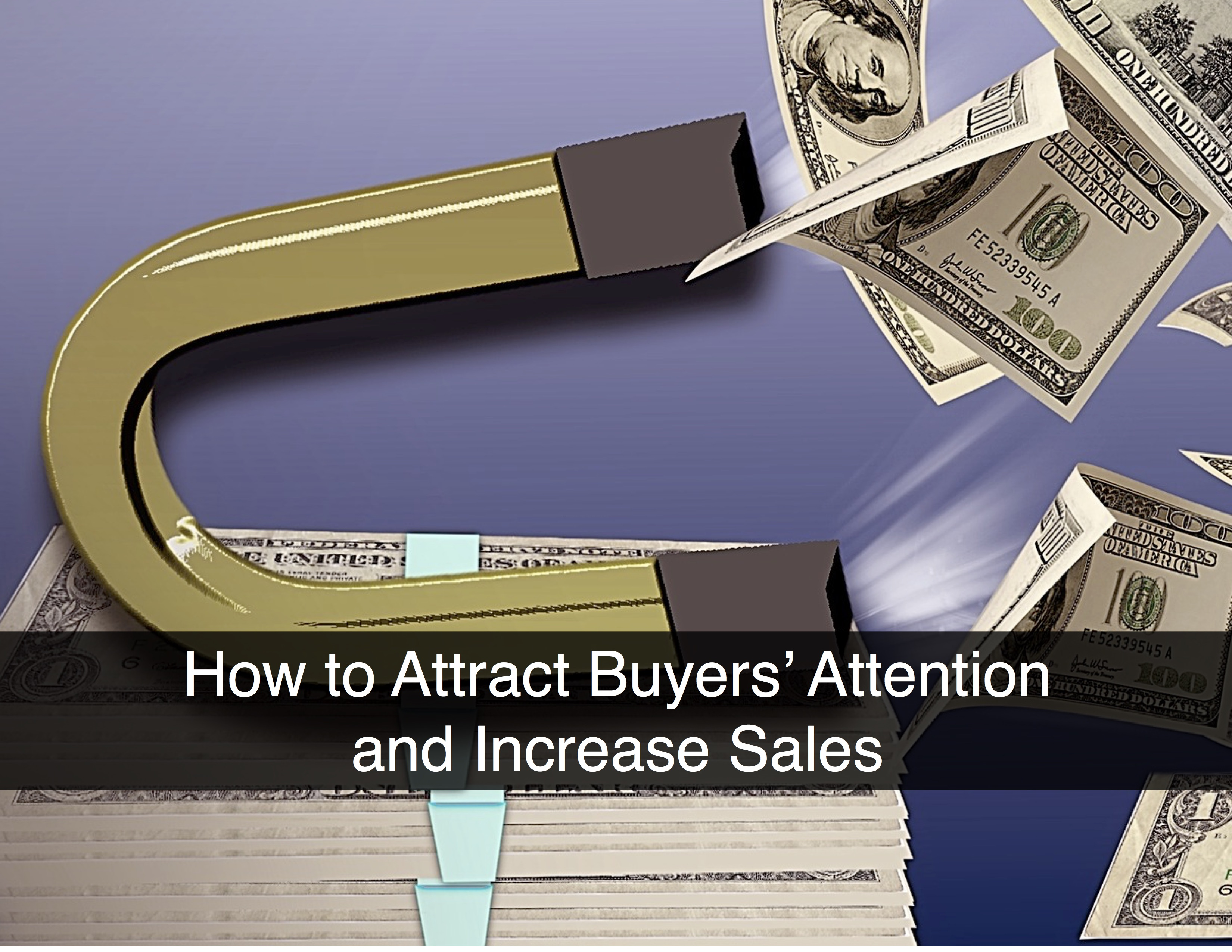 How to attract buyers 39