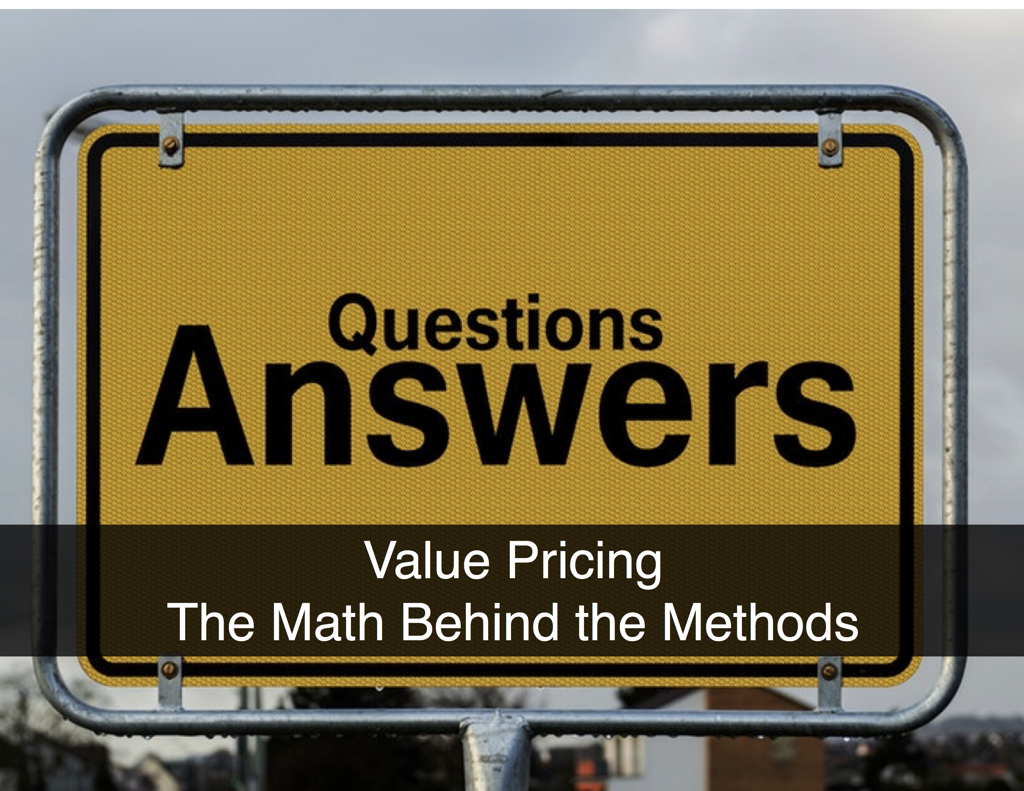 Value Pricing: The Math behind the Methods